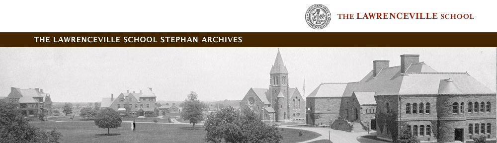 The Lawrenceville School Stephan Archives